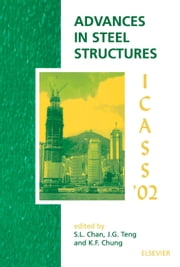 Advances in Steel Structures ebook by Chan, S.L.
