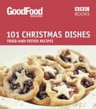 Good Food: Christmas Dishes ebook by Angela Nilsen