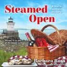 Steamed Open audiobook by