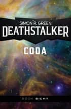 Deathstalker Coda ebook by Simon R. Green
