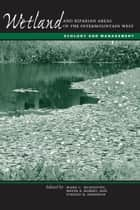 Wetland and Riparian Areas of the Intermountain West ebook by Mark C. McKinstry,Wayne A.  Hubert,Stanley H. Anderson