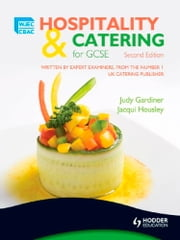 WJEC Hospitality and Catering for GCSE ebook by Judy Gardiner,Jacqui Housley