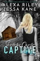 Summer Camp Captive ebook by