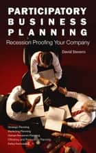 Participatory Business Planning ebook by David Stevens