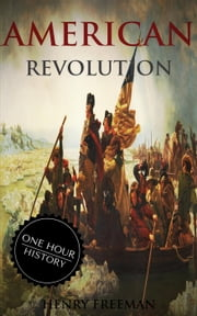 American Revolution ebook by Henry Freeman