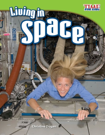 Living in Space ebook by Christine Dugan