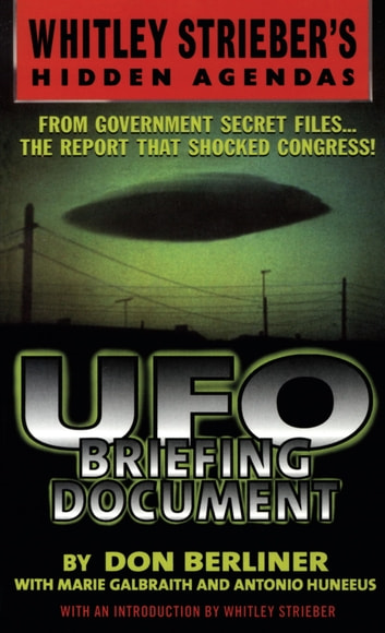 UFO Briefing Document - The Best Available Evidence ebook by Don Berliner,Whitley Streiber