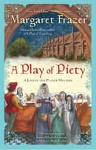 A Play of Piety ebook by Margaret Frazer