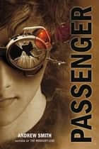 Passenger ebook by Andrew Smith