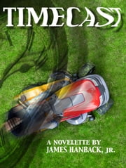 Timecast ebook by James Hanback Jr
