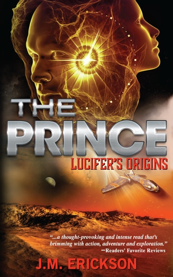 The Prince: Lucifer's Origins ebook by J. M. Erickson