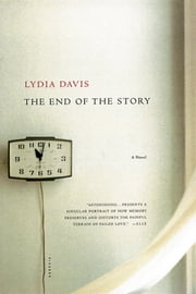 The End of the Story - A Novel ebook by Lydia Davis