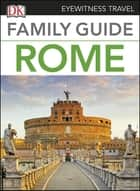 Family Guide Rome ebook by DK Travel