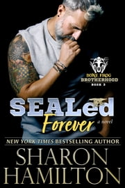 SEALed Forever ebook by Sharon Hamilton