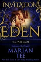 His Fair Lady (Invitation to Eden) ebook by Marian Tee