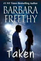 Taken (Deception #1) ebook by Barbara Freethy