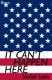 It Can't Happen Here ebook by Kobo.Web.Store.Products.Fields.ContributorFieldViewModel