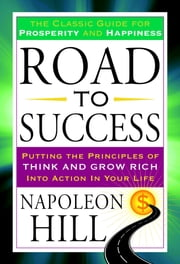 Road to Success ebook by Napoleon Hill