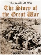 The Story of the Great War, Volume 4 of 8 ekitaplar by Various