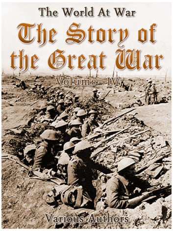The Story of the Great War, Volume 4 of 8 ebook by Various