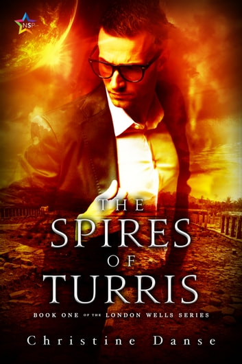 The Spires of Turris ebook by Christine Danse