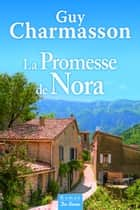 La promesse de Nora ebook by Guy Charmasson