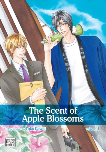 The Scent of Apple Blossoms, Vol. 1 (Yaoi Manga) ebook by Toko Kawai