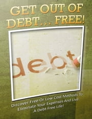 Get Out of Debt ebook by Eric Spencer