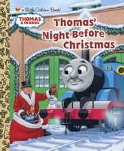 Thomas' Night Before Christmas (Thomas & Friends) ebook by R. Schuyler Hooke,Golden Books