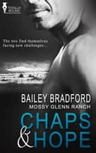 Chaps and Hope ebook by Bailey Bradford