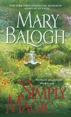 Simply Magic ebook by Mary Balogh