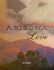 Arizona Love ebook by Jan Gaylord