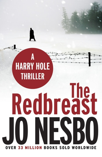 The Redbreast - A Harry Hole thriller (Oslo Sequence 1) ebook by Jo Nesbo,Don Bartlett