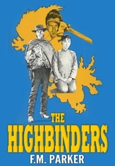 The Highbinders ebook by F.M. Parker