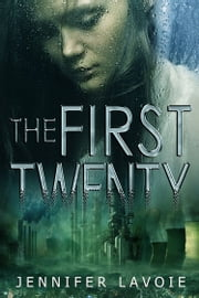 The First Twenty ebook by Jennifer Lavoie