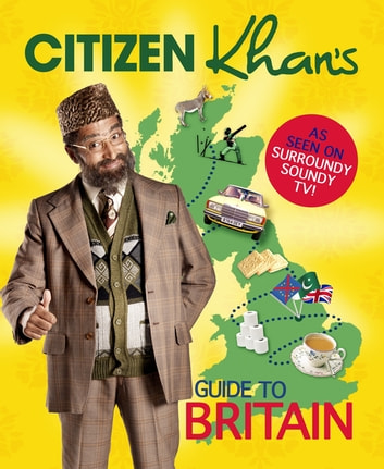 Citizen Khan's Guide To Britain ebook by Mr Khan
