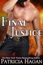 Final Justice (A Romantic Suspense) ebook by Patricia Hagan
