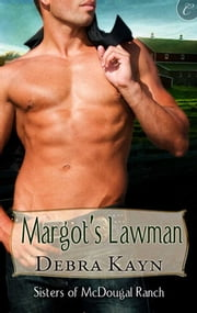 Margot's Lawman ebook by Debra Kayn