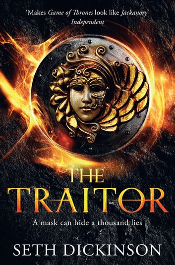 The Traitor: Masquerade Book 1 ebook by Seth Dickinson