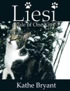 Liesi ebook by Kathe Bryant