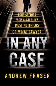In Any Case ebook by Andrew Fraser