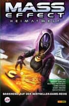 Mass Effect Band 4 - Heimatwelt eBook by Mac Walters, Jeremy Barlow, Eduardo Francisco,...