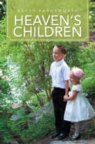 Heaven's Children ebook by Betty Farnsworth