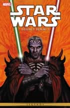 Star Wars Legacy Vol. 3 ebook by John Ostrander, Jan Duursema