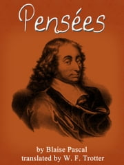 Pensees ebook by Blaise Pascal,W. F. Trotter