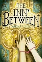 The Inn Between ebook by