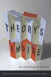 Theory's Empire - An Anthology of Dissent ebook by