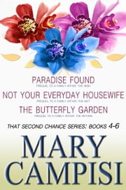 That Second Chance Series Books 4-6 ebook by Mary Campisi