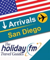 San Diego ebook by Holiday FM