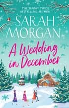 A Wedding In December eBook by Sarah Morgan